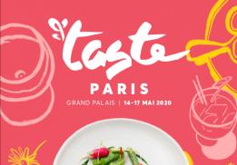 6E ÉDITION DU FESTIVAL TASTE OF PARIS AU GRAND PALAIS DU 14 AU 17 MAI 2020