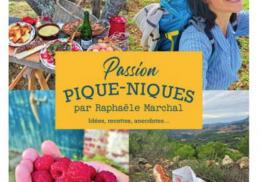 PASSION PIQUE-NIQUES, RAPHAËLE MARCHAL