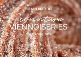 SIGNATURE VIENNOISERIES, JOHAN MARTIN