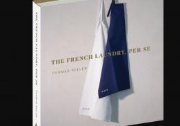 THE FRENCH LAUNDRY, PER SE, THOMAS KELLER