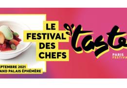Taste of Paris au Grand Palais Éphémère  Du 16 au 19 septembre 2021