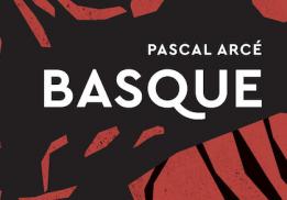BASQUE, PASCAL ARCÉ