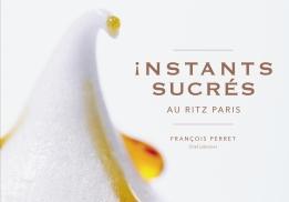 Instants sucrés de François Perret