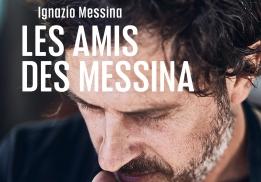 LES AMIS DES MESSINA, L'ÂME SICILIENNE, IGNAZIO MESSINA ET PHILIPPE TOINARD