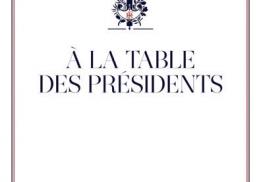À LA TABLE DES PRÉSIDENTS, GUILLAUME GOMEZ