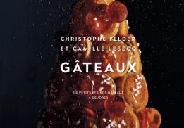 Gâteaux de Christophe Felder et Camille Lesecq