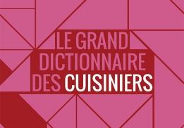 Le Grand dictionnaire des cuisiniers de Jean-François Mesplède