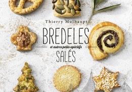 Bredeles et autres petits apéritifs salés, un livre de Thierry Mulhaupt