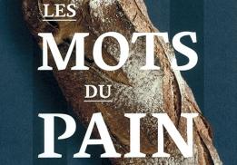 Les mots du pain, de Jean Lapoujade et Christian Vabret