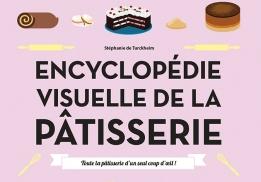 L'encyclopédie visuelle de la pâtisserie en infographie