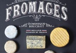Côté Livres : Fromages - le bon goût du terroir