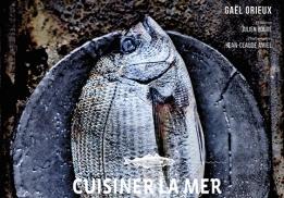 Cuisiner la mer, un livre de Gaël Orieux